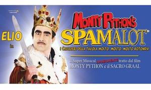 TEATRO NUOVO: Elio in Spamalot - 11 gennaio al Teatro Politeama di Genova (sconto 51%)