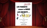 """2 places pour la comédie """"Les parents viennent de mars, les enfants du Mc Do!"""" pour 29 €le 12 novembre 2017 à 16h"""