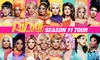 RuPaul's Drag Race: Season 11 Tour – Up to 43% Off Drag Show