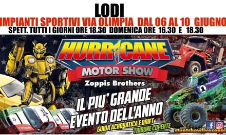 Coupon Biglietti Eventi Groupon.it Hurricane Motor Show, Lodi