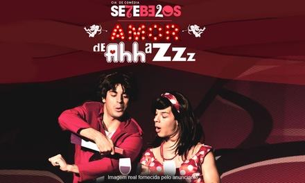 """""""Amor de Ahh a Zzz"""", da Cia de Comédia Setebelos –Teatro dos Bancários: 1 ingresso para 29 ou 30/10"""