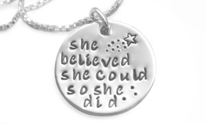 """She Believed She Could So She Did"" Inspirational Pendant"