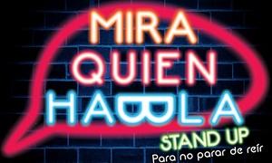 Mira Quien Habla: $99 en vez de $200 por entrada para Mirá Quién Habla en Paseo La Plaza