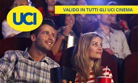 UCI Cinemas: fino a 4 biglietti validi dal 16 settembre al 2 ottobre, sale in tutta Italia(sconto fino a 48%)