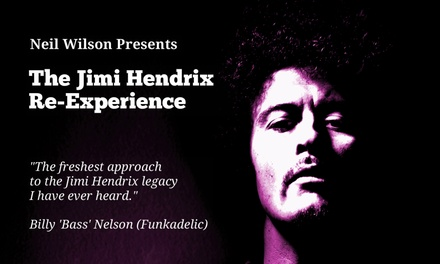 The Jimi Hendrix Re-Experience: New Rising Sun Tour