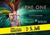 """Friedrichstadt-Palast - Friedrichstadt-Palast: Ticket für """"THE ONE Grand Show"""" mit Kostümen von Jean Paul Gaultier im Friedrichstadt-Palast (bis zu 47% sparen)"""