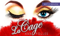 La Cage Aux Folles, Price Band A or B Tickets, 21 - 23 February (Up to 40% Off)