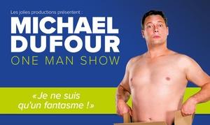 """Les Jolies Productions ASBL: 2 places en catégorie 1 pour """"Je ne suis qu'un fantasme"""" de Michael Dufour, dates au choix à 22 € au SpotLight à Lille"""