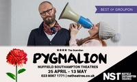 Band C Ticket to Pygmalion at Nuffield Theatre, 25 April - 13 May (Up to 44% Off)