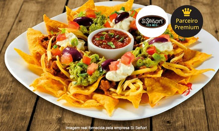 Sí Señor! – 3 endereços: Chili com Carne ou Nachos Supreme