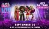 L.O.L Surprise! Live – Up to 49% Off Hologram Show