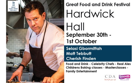 Great Food and Drink Festival, 30 September–1 October, Hardwick Hall