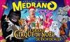 Cirque Medrano - Cirque Medrano: 1 place en tribune d'honneur pour l'une des représentations du Cirque Medrano, le grand cirque de Noël à 10 € Bordeaux