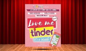 """Café-théâtre Les Minimes: 2 places pour """"Love Me tinder"""", date au choix, à 29 € au Café-Théâtre les Les Minimes de Toulouse"""