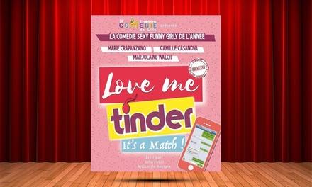 2 places pour Love Me tinder, date au choix, à 29 € au Café Théâtre les Les Minimes de Toulouse