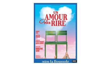 1 place en catégorie 2 pour « Un amour pour rire », date au choix, à 10 € au Théâtre La Boussole