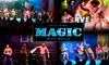 Feel the Magic Male Revue – Up to $23.14 Off