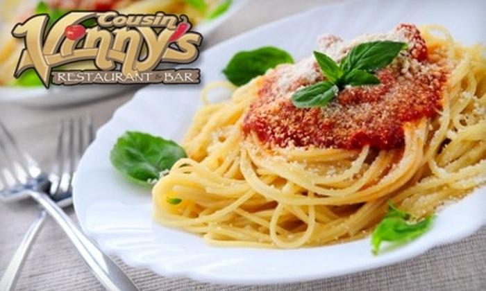 Cousin Vinny's Restaurant & Bar - Hanmer: $10 for $20 Worth of Italian Fare and Drinks at Cousin Vinny's Restaurant & Bar