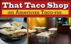 That Taco Shop - CLOSED - Northwest Side: $5 for $10 Worth of Fresh Mexican Fare at That Taco Shop
