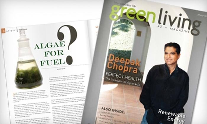 """Green Living AZ"" Magazine - Phoenix: $18 for a One-Year Subscription (12 Issues) to ""Green Living AZ"" Magazine ($39 Value)"