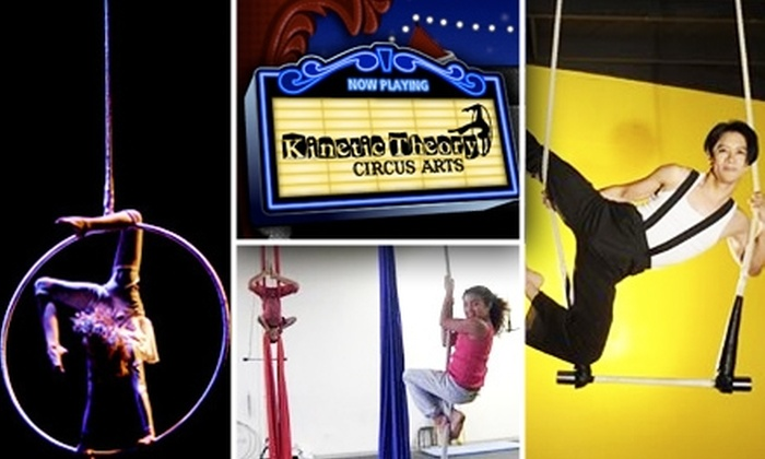 Kinetic Theory  - Baldwin Hills: $25 for Two Circus Arts Classes at Kinetic Theory