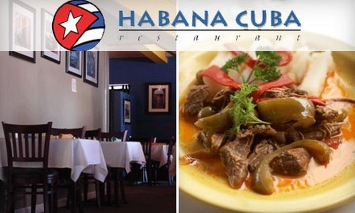 Habana Cuba - Sunol-Midtown: $12 for $25 Worth of Cuban Cuisine at Habana Cuba