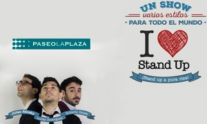 I Love Stan Up: $99 en vez de $200 para ver I Love Stand Up en Paseo la Plaza