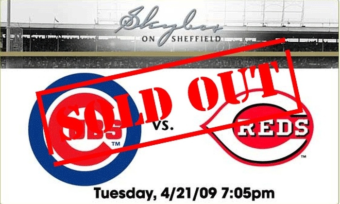 Skybox on Sheffield - Chicago: Rooftop Tickets - Cubs vs Reds 4/21 - $59