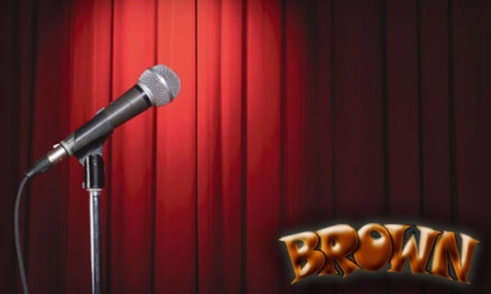 Brown - 5: $10 for Admission for Two to Brown Improv Comedy (Up to $20 Value)