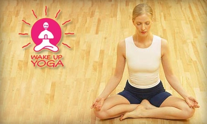 Wake Up Yoga - Multiple Locations: $59 for Ten Classes at Wake Up Yoga ($120 Value)