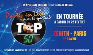 Décibels Productions: 1 place en catégorie 1 ou en Carré Or pour la Tournée Top 50 au Zénith d'Orléans dès 24 €