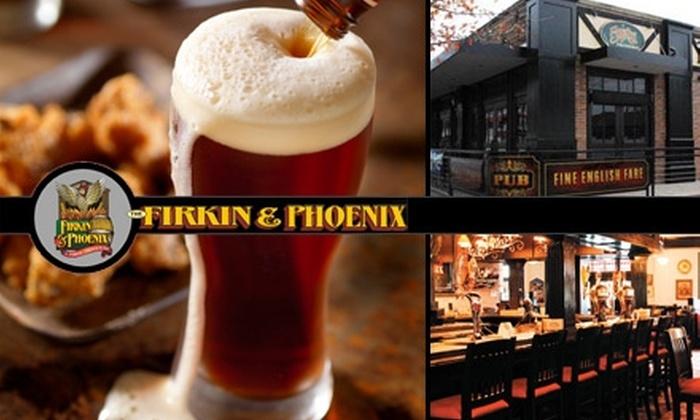 Firkin & Phoenix - Neartown/ Montrose: $20 Worth of Pub Fare at Firkin & Phoenix