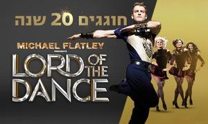 קופת תל אביב: MICHAEL FLATLY'S - LORD OF THE DANCE: הגרסה החדשה של מופע המחול המצליח אי פעם, ברחבי הארץ!  רק 189 ₪ לכרטיס, מועד לבחירה