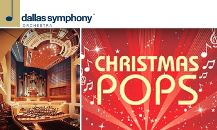 Dallas Symphony Orchestra - Downtown Dallas: $35 for Christmas Pops Program on Thursday, December 3, at Dallas Symphony Orchestra ($73 Value)