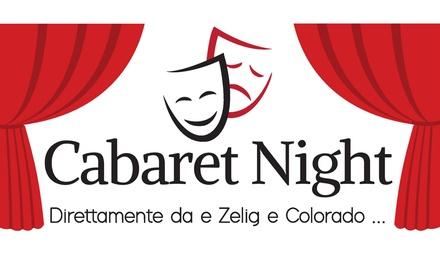 Zelig e Colorado Cabaret, Varese