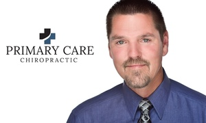 Primary Care Chiropractic: Up to 54% Off Chiropractry at Primary Care Chiropractic