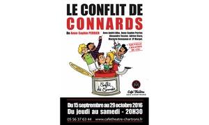 """Café théatre des chartrons: 2 places et 2 cocktails pour """"Le Conflit de Connards"""" à 32 € au Théâtre les Chartrons"""