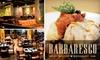 54% Off at Barbaresco Restaurant and Bar