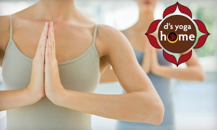 D's Yoga Home - University City: $25 for a 10-Class Pass to D's Yoga Home ($120 Value)