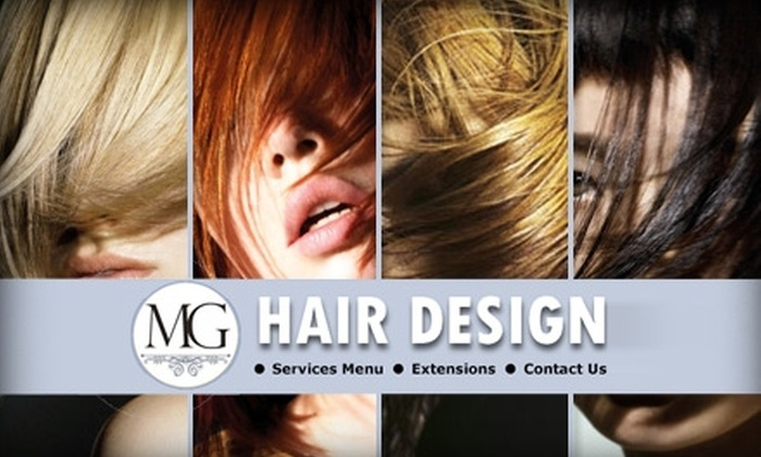 MG Hair Design - Carmel: $30 for $70 Worth of Style Services at MG Hair Design