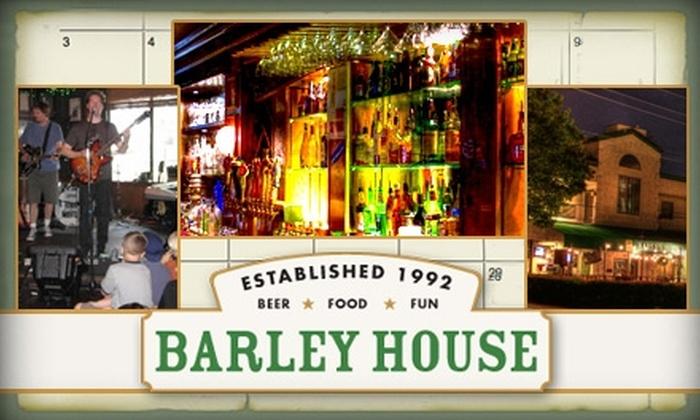 Barley House - Dallas: $10 for $25 Worth of Grub and Guzzle at Barley House