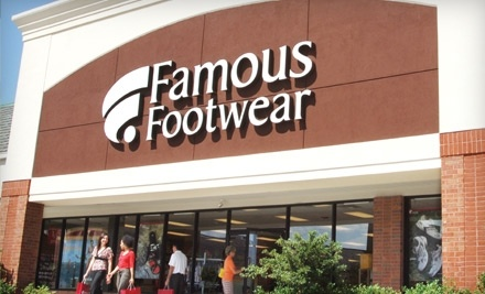 $40 Groupon to Famous Footwear - Famous Footwear in