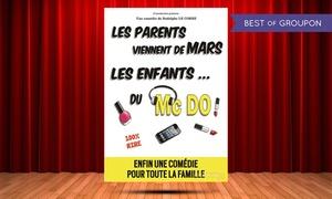 Café-Théâtre les Minimes: 2 places pour ''Les parents viennent de Mars, les enfants du Mc Do'' à 29 € au Café Théâtre les Minimes