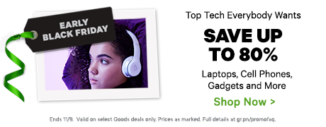 Early Black Friday - Top Tech Everybody Wants