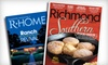 """Richmond"" Magazine & ""R-Home"" Magazine - East Highland Park: $14 for a Two-Year Subscription to ""Richmond"" and ""R-Home"" Magazines ($26 Value)"