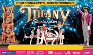 Circo Tihany: Desde $275 por entrada para ver Circo Tihany en La Rural