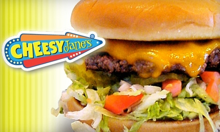 Cheesy Jane's - Multiple Locations: $8 for $16 Worth of Burgers and More at Cheesy Jane's. Choose from Three Locations.
