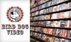 Bird Dog - CLOSED - Beltline: $3 for $6 Worth of Movie Rentals at Bird Dog Video