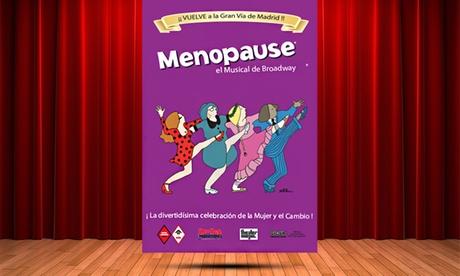 1 entrada a 'Menopause, el Musical de Broadway' el 3, 16 y 23 de febrero por 17 € en Teatro Arlequín de Madrid