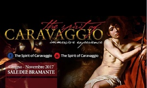 The Spirit of Caravaggio - Mostra interattiva - Roma: The Spirit of Caravaggio - Mostra interattiva nelle Sale del Bramante di Roma